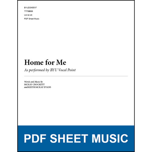 Home for Me (Arr. by McKay Crockett and Keith McKay Evans - TTBB) [PDF Sheet Music]