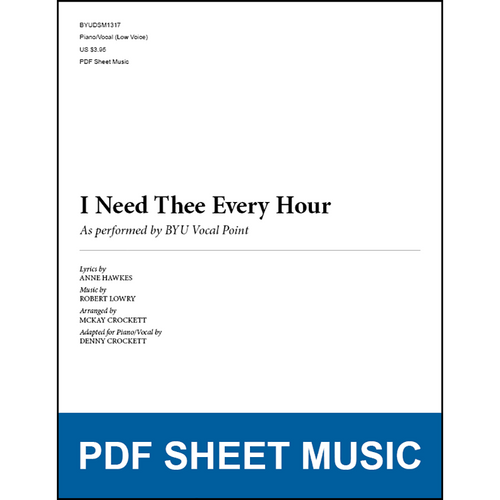 I Need Thee Every Hour (Piano/Vocal - Low Voice) [PDF Sheet Music]