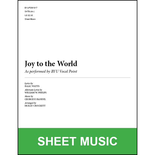 Joy to the World (Arr. by McKay Crockett - SATB) [Physical Sheet Music]