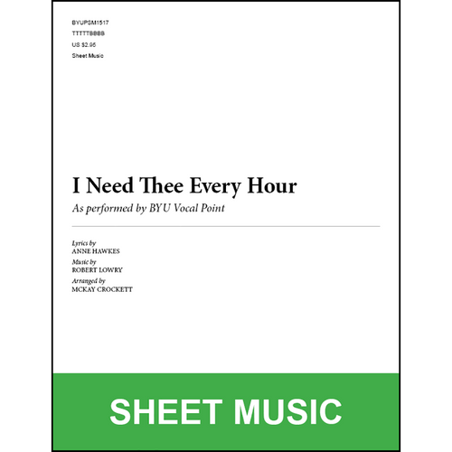 I Need Thee Every Hour (Arr. by McKay Crockett - TTBB) [Physical Sheet Music]