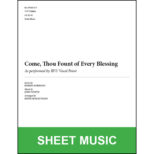 Come, Thou Fount of Every Blessing (Arr. by Keith McKay Evans - TTBB) [Physical Sheet Music]