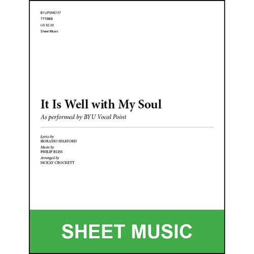 It Is Well with My Soul (Arr. by McKay Crockett - TTBB) [Physical Sheet Music]