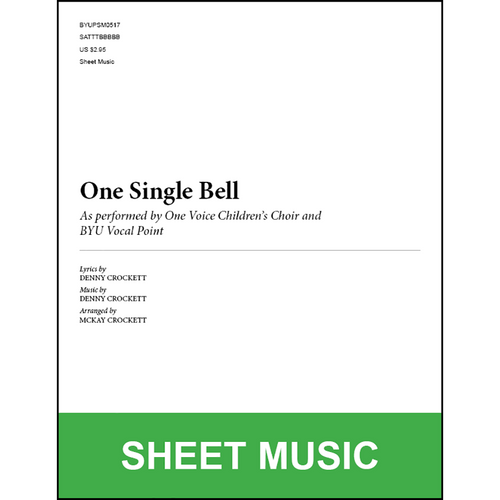 One Single Bell (Arr. by McKay Crockett - SATB) [Physical Sheet Music]