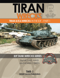 DESERT EAGLE PUBLISHING DEP TWR-1 - Tiran Wrecks Tiran 4/5/6 Wrecks in the IDF Part 1 - ENGLISH