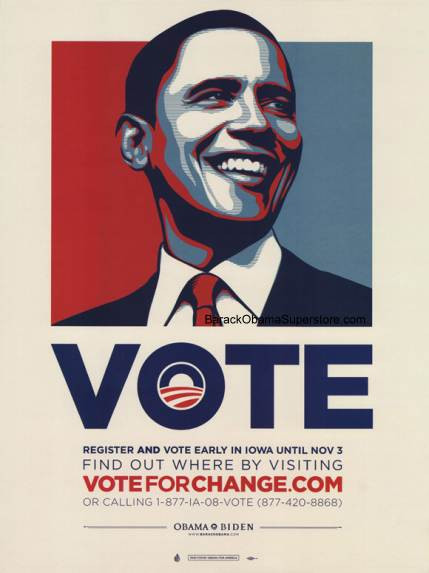 Barack Obama Iowa Vote Change Campaign Poster - America ...