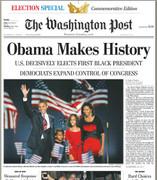 The Washington Post Obama Makes History Election Newsp