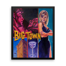 Big Town - Framed poster