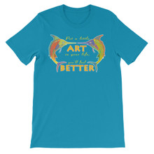 Put A Little Art In Your Life, You'll Feel Better (Marlin Version) - Unisex short sleeve t-shirt