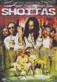 Shottas : Movie DVD
