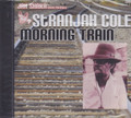Jah Shaka Music Presents : Stranjah Cole - Morning Train CD
