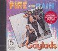 The Gaylads : Fire And Rain CD