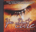 You Don't Care...Various Artist CD