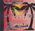 Tropical Sunset Vol.2 : Tropical Latino Sounds Vol 2 CD