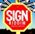 Sign Riddim : Various Artist CD