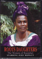 ROOTS DAUGHTERS...The Women Of Rastafari DVD