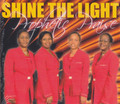 Shine The Light : Prophetic Praise CD