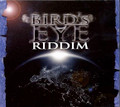 Bird's Eye Riddim : Various Artist CD