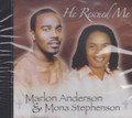Marlon Anderson  & Mona Stephenson : He Rescued Me CD
