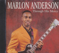 "Marlon ""Bro Paul "" Anderson : Through His Mercy CD"