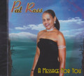 Pat Ross : A Message For You CD
