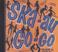 Ska - Au Go - Go : Various Artist CD