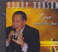 Dobby Dobson : Love Songs For Jesus CD