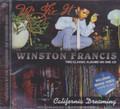 Winston Francis : Mr Fix It/Clifornia Dreaming CD