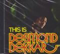Desmond Dekker : This Is Desmond Dekkar CD