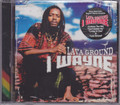 I Wayne...Lava Ground CD