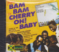 From Bam Bam To Cherry Oh Baby : Various Artist CD