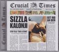 Sizzla Kalonji...Crucial Times CD