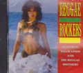 Reggae Rockers : Feat. Willie Lindo And The Reggae Brothers CD