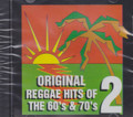 Original Reggae Hits Of The 60's & 70's Vol. 2 : Various Artist CD