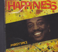 Mikey Spice : Happiness CD