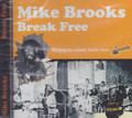 Mike Brooks : Break Free CD