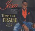 Jason Mighty : Temple Of Praise CD