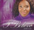Judith Gayle : I Believe CD