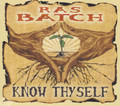 Ras Batch : Know Thyself CD