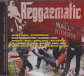 Reggaematic Music - Wall Street Riddim : Various Artist CD 
