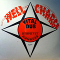 Well Charge : Vital Dub Strictly Rockers LP