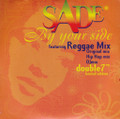 "Sade : By Your Side Reggae Mix 7"" (Double)"