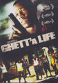 Ghett' A Life : Movie DVD