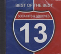 Best Of The Best-Soca Hits & Grooves 13 Various Artist CD