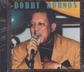 Dobby Dobson : The Greatest Hits CD
