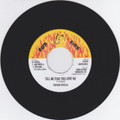 Trevor Byfield : Tell Me That You Love Me 7""