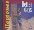 The Heptones : Better Days CD