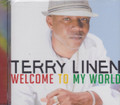 Terry Linen : Welcome To My World CD