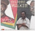 Sylford Walker : Nutin Na Gwaan CD