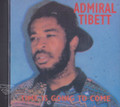 Admiral Tibet : Time Is Going To Come CD