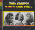 Israel Vibration : The Same Song